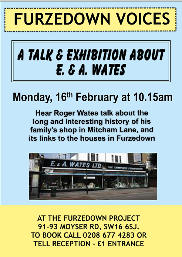 Furzedown Voices Talk & Exhibition about E & A Wates